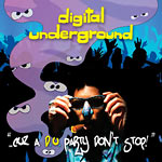 Digital Underground - Cuz a DU Party Don't Stop CD