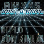 Diplo & Don Rimini - Bust A Move Remixes CD Single
