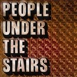 People Under The Stairs - The Om Years 2xCD