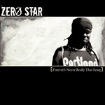 Zero Star - Forever's Never Really... CD
