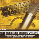 Weightless Recordings - More Music Less Bullshit CD