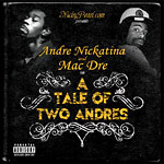 Andre Nickatina & Mac Dre - A Tale of Two Andres CD
