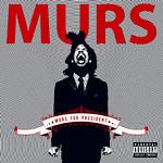 Murs - Murs For President 2xLP