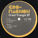 "Cro-Magnon - Great Triangle 12"" EP"