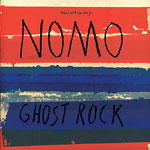 NOMO - Ghost Rock CD