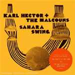 Karl Hector &The Malcouns - Sahara Swing CD