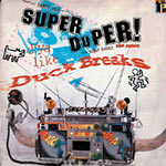 Turntablist - Super Duper Duck Breaks LP