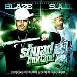 The Squad (Blaze & SAD) - The Hype Is Real CD