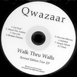 Qwazaar - Walk Thru Walls Remixes CDR EP