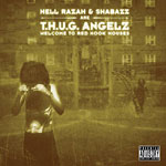 Hell Razah & Shabazz - T.H.U.G. Angels CD