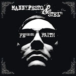 Mannyfesto & Stel72 - FE Means Faith CD