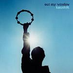 Koushik - Out My Window CD