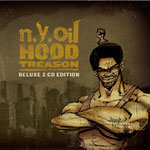 NY Oil - Hood Treason (Deluxe Ed.) 2xCD