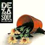 De La Soul - De La Soul Is Dead (180g) LP