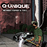 Q-Unique - Between Heaven and Hell CD