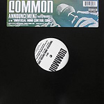 "Common - Announcement 12"" Single"