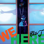 "Illa J - We Here 12"" Single"