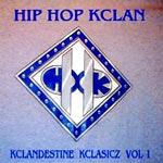 Hip Hop Kclan - Kclandestine Kclassixx 1 CDR