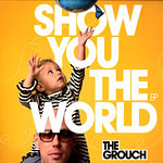 "The Grouch - Show You The World 12"" EP"