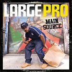 Large Pro - Main Source CD