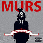Murs - Murs For President CD+DVD