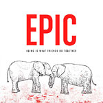 Epic - Aging Is What Friends Do CD