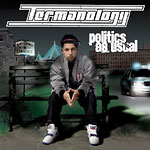 Termanology - Politics As Usual CD