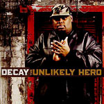 Decay - The Unlikely Hero (promo) CD