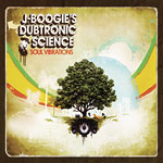 J-Boogie's Dubtronic Sci. - Soul Vibrations CD