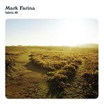 Mark Farina - Fabric 40 CD