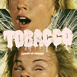 Tobacco - Fucked Up Friends CD