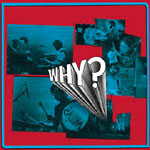 Why? - Almost Live From Eli's... CD