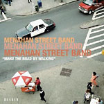 Menahan Street Band - Make the Road by Walking CD