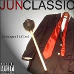 JunClassic (Gabarah/MIC) - Overqualified CD