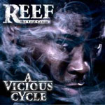Reef The Lost Cauze - A Vicious Cycle CD