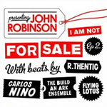 "John Robinson - I Am Not For Sale EP 2 12"" EP"