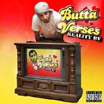 Butta Verses - Reality BV CD