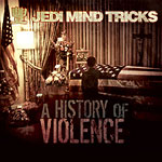 Jedi Mind Tricks - A History of Violence 2xLP