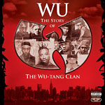 Wu-Tang Clan - Wu: The Story of... CD