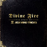 Jedi Mind Tricks - Divine Fire: Story of JMT DVD+CD