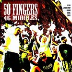 50 Fingers - 46 Middles CD