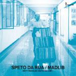 Madlib - Speto De Rua CD