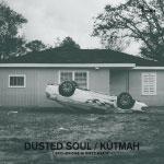 Kutmah - Dusted Soul CD