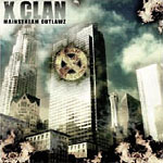 X-Clan - Mainstream Outlawz CD