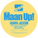 "Shawn Jackson - Maan Up! (white vinyl) 12"" Single"