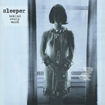 Sleeper - Behind Every Mask CD