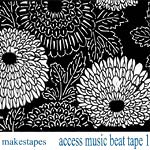 Makestapes - Access Music Beat Tape 1 CDR
