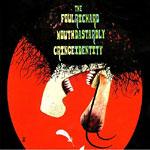 Foul Mouth Cringe - Richard DastardlyIdentity CD