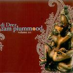 DJ Drez - 2 AM Plum Mood Mix CDR