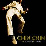 Chin Chin - The Flashing, The Fancing CD